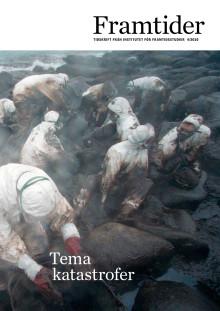 Tema katastrofer Framtider nr 4/2010