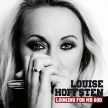 "Louise Hoffsten är tillbaka med nytt album ""Looking for Mr. God"""