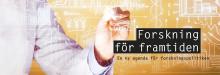 Forskning för framtiden - en konferens om framtidens forskningspolitiska agenda