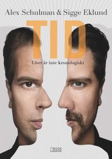Bokhandelsrelease för Alex & Sigges omtalade bok TID