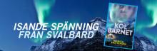Isande spänning från Svalbard i norsk succéserie