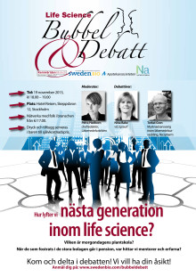 Bubbel och Debatt Hur lyfter vi nästa generation inom life science?