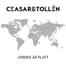 """Ceasar & Tollén signar med Polydor Sweden och släpper debutsingeln """"Jorden är platt"""""""