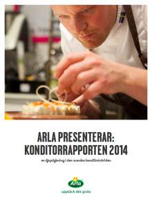 Arla presenterar: Konditorrapporten 2014
