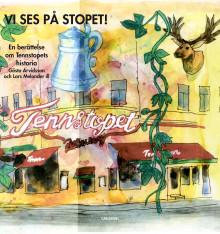Vi ses på Stopet! En berättelse om Tennstopets historia