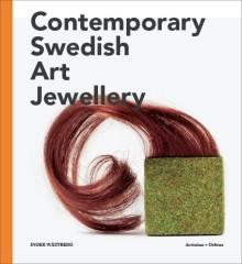 Ny bok om svensk smyckekonst, presenteras på Konsthantverkarna den 13 november kl 18.00