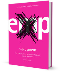 E-Ployment. The third way to live and work in the cloud: a personal journey