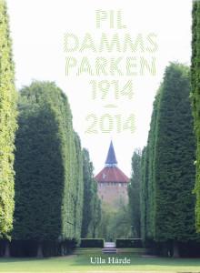 Föredrag vid Malmö Stadsarkiv - Hyllning till Pildammsparken!