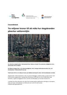 Pressmeddelande: Tre miljoner kronor till att mäta hur skogsbranden påverkar vatttenmiljön