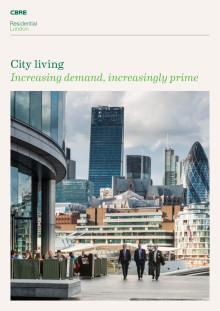 City Living: Increasing demand, increasingly prime