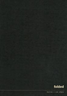 Katalog Centro Designers, Serie FOLDED (Raw Edges)
