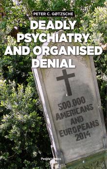 Dödlig psykiatri och organiserat förnekande avslöjad i ny bok