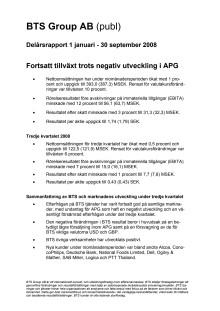 BTS Group AB (publ) Delårsrapport för tredje kvartalet 2008