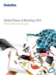 Global Powers of Retailing 2014 - Taloudelliset vaikeudet eivät lamaannuttaneet vähittäiskauppaa