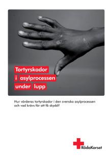 Rapport- Tortyrskador i asylprocessen under lupp