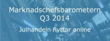 Dagens Medias och Netigates Marknadschefsbarometer Q3 2014 visar: Var fjärde marknadschef satsar mer på reklam och marknadsföring inför julhandeln