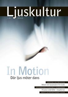 Dans och ljus, ljusdesigneryrket, perception, ljus, färg och rum i Ljuskultur nr 2/2014
