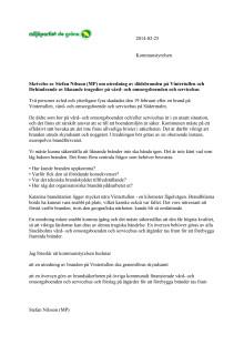 Skrivelse till KS om utredning av dödsbranden i Vintertullen