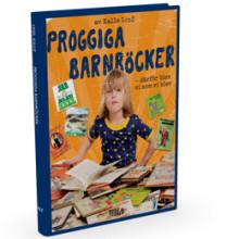 Proggiga barnböcker - därför blev vi som vi blev