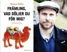 FRÄMLING, VAD DÖLJER DU FÖR MIG? Ny debattbok om rasism i dagens Sverige