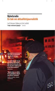 Nyhetsradio - En bok om aktualitetsjournalistik (ny uppdaterad utgåva)