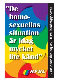 """""""De homosexuellas situation är idag mycket lite känd"""" - en granskning av UD:s landrapporter"""