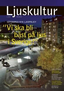 Ljuskultur nr 6/2013 tar upp aktuella frågor inom belysning