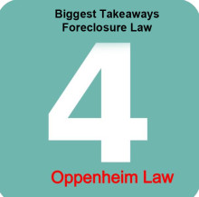 4 Biggest Takeaways in Foreclosure Law