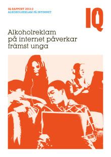 IQ Rapport 2013:2 Alkoholreklam på internet påverkar främst unga