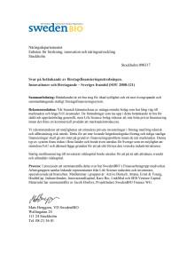SwedenBIOs svar på betänkande av företagsfinansieringsutredningen.