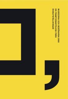 Museerna och besökarna 2050 – en  framtidsantologi från Riksutställningar