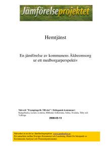 Rapporten Hemtjänst - en jämförelse av kommunens äldreomsorg ur ett medborgarperspektiv