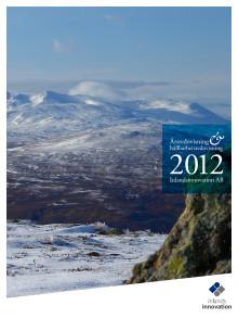 Års- och hållbarhetsredovisning 2012. Inlandsinnovation AB