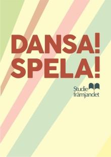 Kom och Dansa! Spela! i Studiefrämjandets tält på We Are Sthlm!