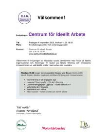Inbjudan till invigning av Centrum för Ideellt Arbete i Uppsala 4 september 2009