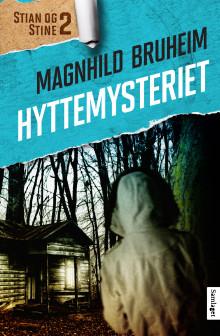 """Magnhild Bruheim med ny spenningsbok for barn; """"Hyttemysteriet"""""""