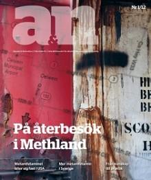 Nytt nummer av A&N: På återbesök i Methland