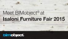 BIMobject® at Isaloni furniture fair 2015