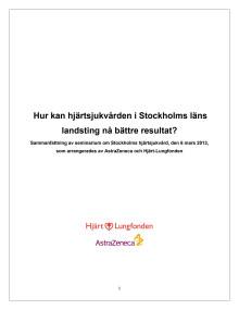 Sammanfattning från seminarium: Hur kan hjärtsjukvården rädda fler liv i Stockholm?