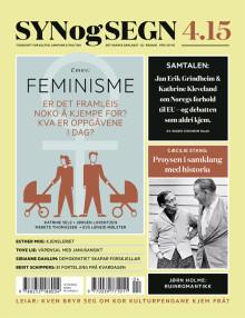 Feminisme, EU, kjensler og våpen i årets siste utgåve av Syn og Segn