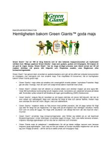Hemligheten bakom Green Giants™ goda majs