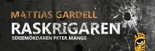 """Mattias Gardells """"Raskrigaren"""" utkommer nästa vecka"""