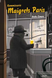 """""""Kommissarie Maigrets Paris"""". Anita Limare går i den berömde kommissariens fotspår"""