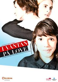 Circonova presenterar: I väntan på Love