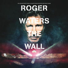 "Roger Waters ""The Wall"" Soundtrack is the Ultimate Souvenir of the Epic 2010-2013 Tour ""The Wall Live""."
