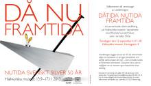"""Vernissage: """"Dåtida  Nutida  Framtida. Nutida Svenskt Silver fyller 50 år"""""""