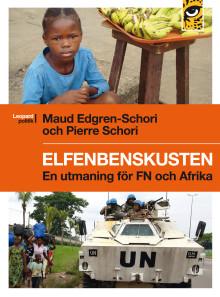 Ny bok om Elfenbenskusten av Pierre Schori och Maud Edgren Schori