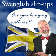 SWENGLISH SLIP-UPS 16