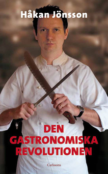 Ny bok: Den gastronomiska revolutionen