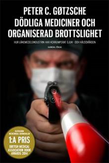 Dödliga mediciner och organiserad brottslighet
